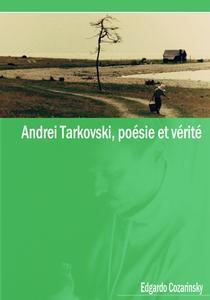 Andrei Tarkovski, Poésie et Vérité - Poster / Capa / Cartaz - Oficial 1