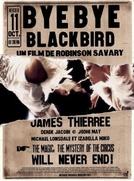 Adeus, Pássaro Negro (Bye Bye Blackbird)