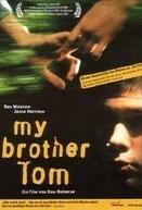 Meu Irmão Tom   (My Brother Tom )