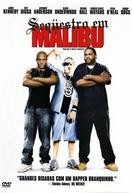 Seqüestro em Malibu (Malibu's Most Wanted)