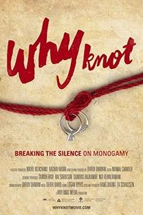 Por que Não? Quebrando o silêncio sobre a Monogamia - Poster / Capa / Cartaz - Oficial 2