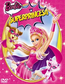 Barbie Super Princesa - Poster / Capa / Cartaz - Oficial 2