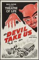 Devil Take Us (Devil Take Us)