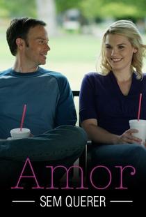 Amor Sem Querer - Poster / Capa / Cartaz - Oficial 3