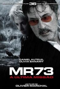 MR73 - A Última Missão - Poster / Capa / Cartaz - Oficial 1