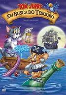 Tom e Jerry - Em Busca Do Tesouro
