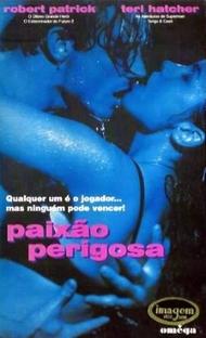 Paixão Perigosa - Poster / Capa / Cartaz - Oficial 2