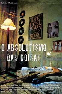 O Absolutismo das Coisas - Poster / Capa / Cartaz - Oficial 1