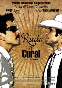 Rudo e Cursi - A Vida é uma Viagem - Poster / Capa / Cartaz - Oficial 2
