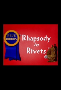 Rhapsody in Rivets - Poster / Capa / Cartaz - Oficial 1
