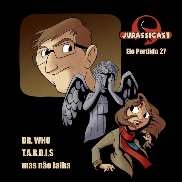 Elo Perdido 27 - Dr Who - T.A.R.D.I.S Mas Não Falha