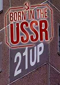 Born in the USSR: 21 up - Poster / Capa / Cartaz - Oficial 1