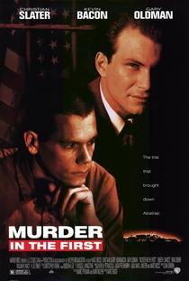 Assassinato em Primeiro Grau - Poster / Capa / Cartaz - Oficial 3