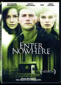 Enter Nowhere - Poster / Capa / Cartaz - Oficial 1