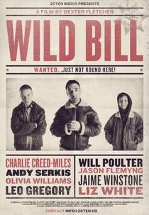 Wild Bill - Poster / Capa / Cartaz - Oficial 3