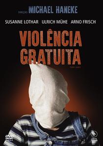 Violência Gratuita - Poster / Capa / Cartaz - Oficial 6