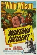 Montana Incident (Montana Incident)