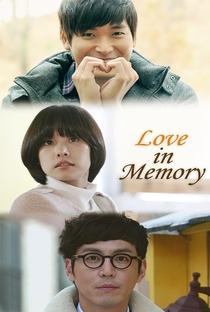 Love in Memory - Poster / Capa / Cartaz - Oficial 1