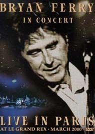 Bryan Ferry in Concert Live in Paris - Poster / Capa / Cartaz - Oficial 1