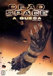 Dead Space: A Queda - Poster / Capa / Cartaz - Oficial 1