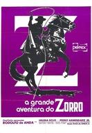 A Grande Aventura do Zorro (La Gran Aventura del Zorro)