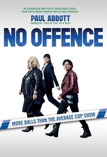 No Offence (1ª Temporada) - Poster / Capa / Cartaz - Oficial 1
