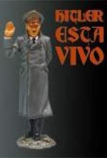 Hitler Está Vivo - Poster / Capa / Cartaz - Oficial 1