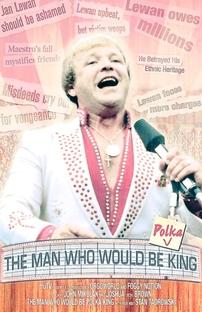 The Man Who Would Be Polka King - Poster / Capa / Cartaz - Oficial 1