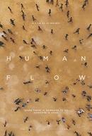 Human Flow - Não Existe Lar Se Não Há Para Onde Ir (Human Flow)