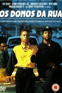 Boyz'n the Hood: Os Donos da Rua - Poster / Capa / Cartaz - Oficial 4