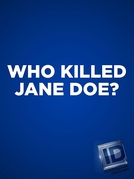 Mulheres: Vítimas Desconhecidas (2ª Temporada) (Who Killed Jane Doe? (Season 2))