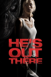 He's Out There - Poster / Capa / Cartaz - Oficial 3