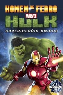 Homem de Ferro e Hulk: Super-Heróis Unidos - Poster / Capa / Cartaz - Oficial 3
