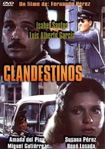 Clandestinos - Poster / Capa / Cartaz - Oficial 2