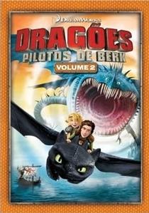 Dragões da DreamWorks (2ª Temporada) - Poster / Capa / Cartaz - Oficial 2