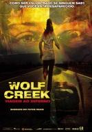 Wolf Creek: Viagem ao Inferno