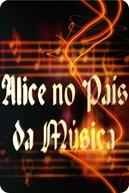 Alice no País da Música (Alice no País da Música)