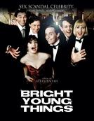 Sexo, Escândalos e Celebridades (Bright Young Things)