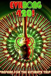 Evil Bong 420! - Poster / Capa / Cartaz - Oficial 1