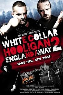 White Collar Hooligan 2: England Away - Poster / Capa / Cartaz - Oficial 2