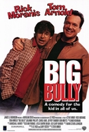 Inimigos para Sempre (Big Bully)