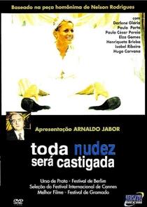 Toda Nudez Será Castigada - Poster / Capa / Cartaz - Oficial 3