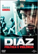 Diaz: Política e Violência (Diaz: Don't Clean Up This Blood)