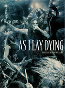 As I Lay Dying: This Is Who We Are (As I Lay Dying: This Is Who We Are)
