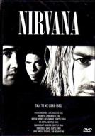 Nirvana - Talk To Me (1989-1993) (Nirvana - Talk To Me (1989-1993))
