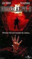 Enterrada Viva (Buried Alive II)