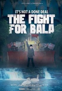 The Fight for Bala - Poster / Capa / Cartaz - Oficial 1