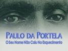 Paulo da Portela: o seu nome não caiu no esquecimento (Paulo da Portela: o seu nome não caiu no esquecimento)