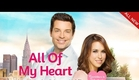 All Of My Heart Premieres Saturday, February 14th 8/7c
