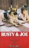 Rusty & Joe
